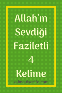 Allah'ın Sevdiği 4 Kelime
